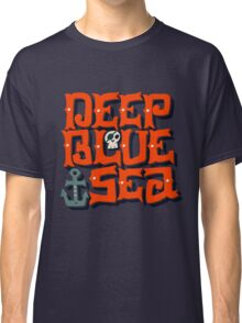 Deep Blue Sea Classic T-Shirt