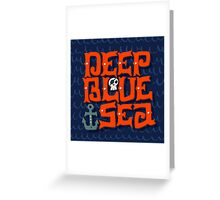 Deep Blue Sea Greeting Card