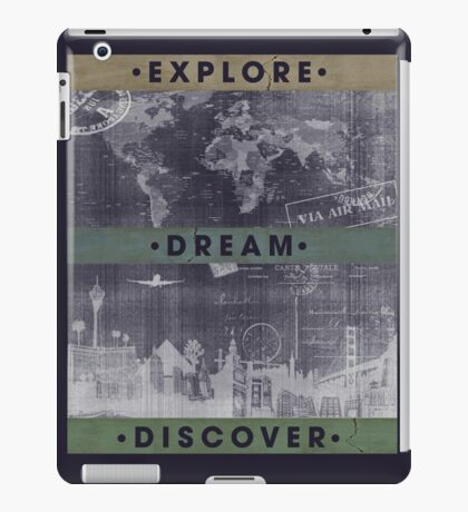 Explore. Dream. Discover. Inspiration for the keen traveler. iPad Case/Skin