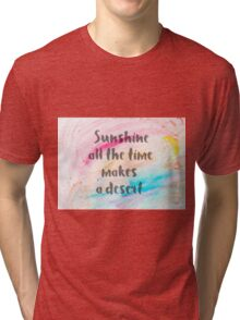 Inspirational quote over water color background Tri-blend T-Shirt