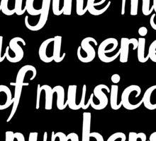 Musical life Sticker