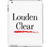Louden Clear iPad Case/Skin