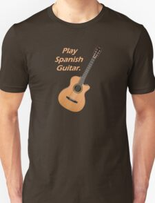 Play Spanish Guitar T-Shirt