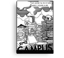 Just Another Brain On The Campus Canvas Print