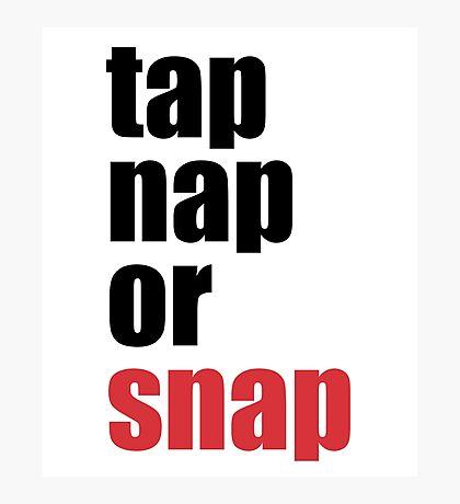 Brazilian Jiu Jitsu Tap Nap or Snap (BJJ) Photographic Print