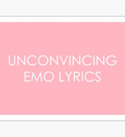 Unconvincing Emo Lyrics Sticker