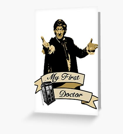 Doctor Who - My first Doctor (Who) Third 3rd Jon Pertwee Greeting Card