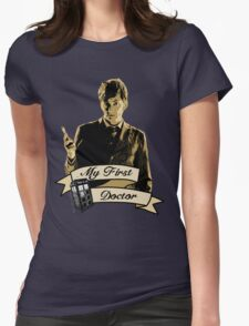Doctor Who - My first Doctor (Who) Tenth 10th David Tennant Womens T-Shirt