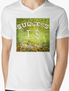 Success is predictable Mens V-Neck T-Shirt