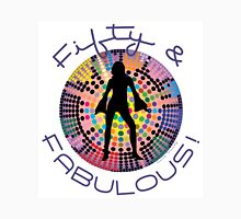 Fifty and Fabulous! Unisex T-Shirt