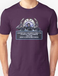 EDF - I am the Earth Defense Force Unisex T-Shirt