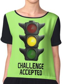 we all have this thing with the traffic light! Chiffon Top