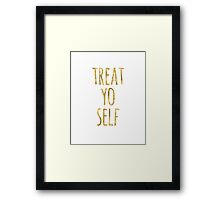 Funny Treat Yo Self Quote Faux Gold Framed Print