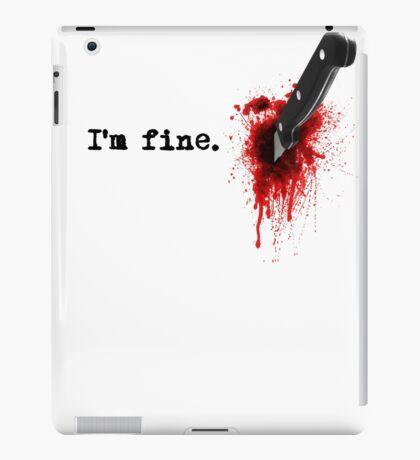 I'm fine iPad Case/Skin
