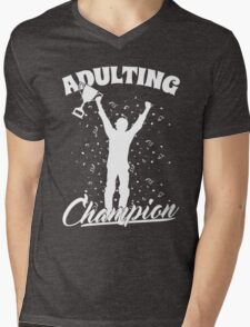 Adulting Champion, Adulting is Hard! Mens V-Neck T-Shirt