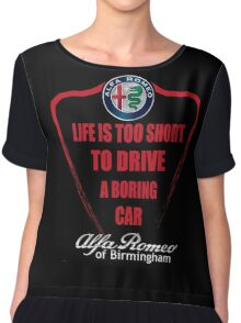 Life's Too Short - Drive Alfa Chiffon Top