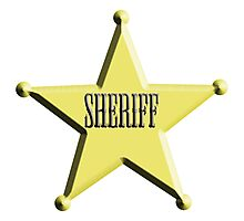 Sheriff Badge, The Law, Lawman, Cowboy, Wild West, Photographic Print