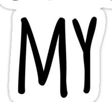 You're My Person Friend Quote Sticker