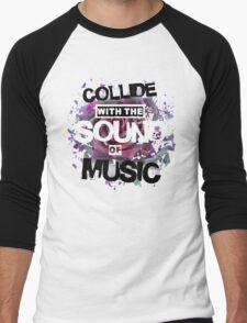 Collide with the Sound of Music Men's Baseball ¾ T-Shirt
