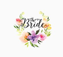 The Bride-Modern text in Black Colorful Watercolors Floral Wreath Unisex T-Shirt