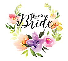 The Bride-Modern text in Black Colorful Watercolors Floral Wreath Photographic Print