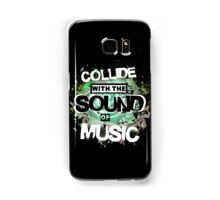 Collide with the Sound of Music - inverse Samsung Galaxy Case/Skin