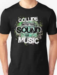 Collide with the Sound of Music - inverse T-Shirt