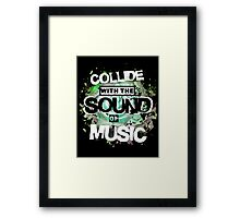 Collide with the Sound of Music - inverse Framed Print