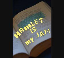 Hamlet Is My Jam Unisex T-Shirt
