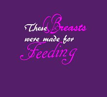 These Breasts were made for Feeding Women's Fitted Scoop T-Shirt