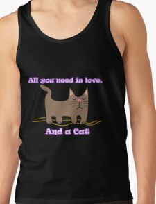 All You Need is love. And a Cat. T-Shirt