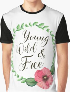 Young, Wild, Free Graphic T-Shirt