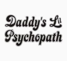 Daddy's Lil Psychopath One Piece - Short Sleeve