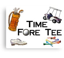 Golfing Time Fore Tee Canvas Print