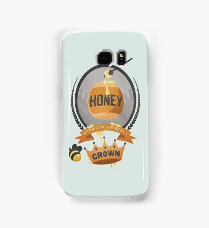 Honey, You Should See Me In A Crown. Samsung Galaxy Case/Skin