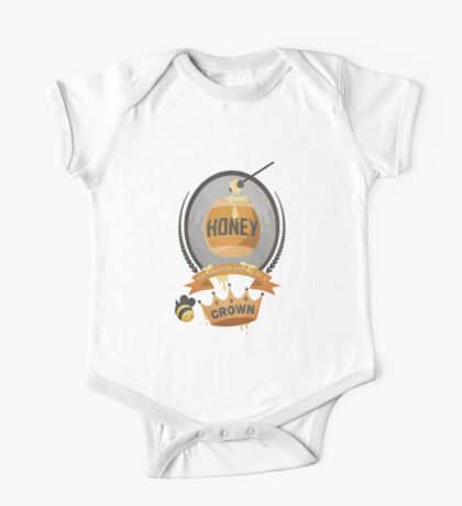 Honey, You Should See Me In A Crown. One Piece - Short Sleeve