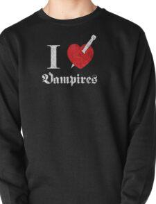 I love (to kill) Vampires (white font eroded) Pullover