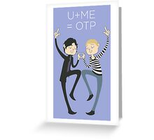 U+ME=OTP JOHNLOCK Greeting Card