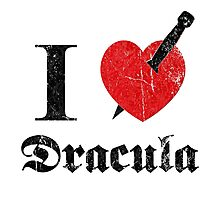 I love (to kill) Dracula (black font eroded) Photographic Print