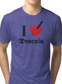 I love (to kill) Dracula (black font eroded) Tri-blend T-Shirt