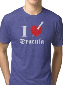 I love (to kill) Dracula (white font eroded) Tri-blend T-Shirt