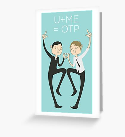 U+ME=OTP MORMOR Greeting Card
