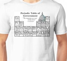 Periodic Table of Government  Unisex T-Shirt