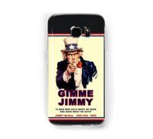 GIMME JIMMY Samsung Galaxy Case/Skin