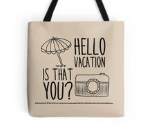 Hello Vacation Tote Bag
