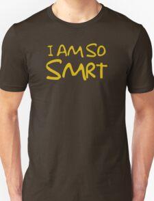 So Smrt Unisex T-Shirt