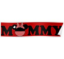 Mommy Minnie Poster