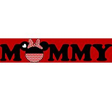 Mommy Minnie Photographic Print