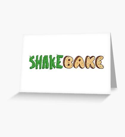 Shake and Bake Greeting Card
