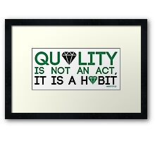 Aristotle - Quality Is Not An Act, It Is A Habit Framed Print